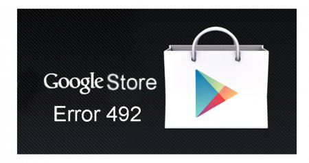 How to fix error code 492 in Google Play Store